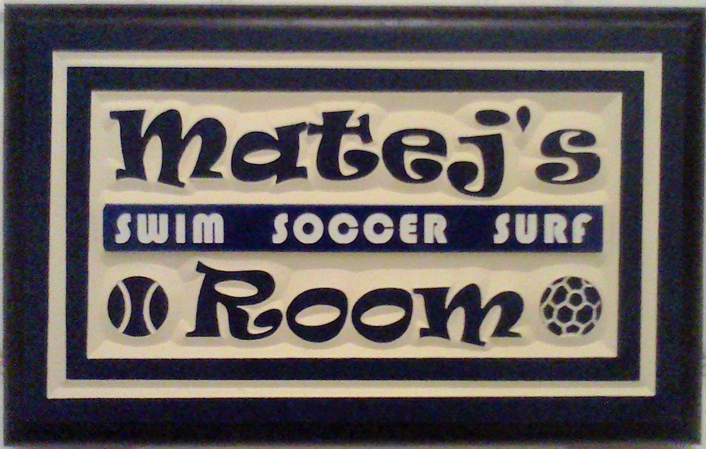 Sign for the door.  Matej decided he wanted the sign to reflect his interests so I laser-cut a correction placard to change his previous preferences.